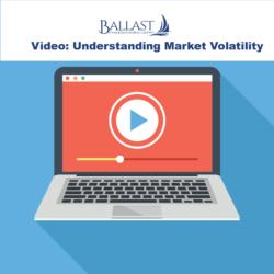 Video: Understanding Volatile Markets